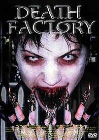 DEATH FACTORY - UNCUT MOVIES DF