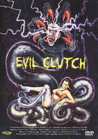EVIL CLUTCH - UNCUT MOVIES EC