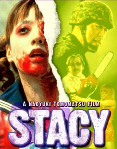 STACY : ATTACK OF THE SCHOOLGIRL ZOMBIES Stacy